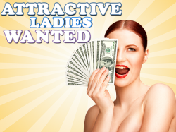 Attractive Ladies Wanted