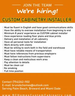 *Custom* Cabinetry Installer
