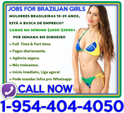JOBS for Brazilian Girls • $ $ $ Daily Cash